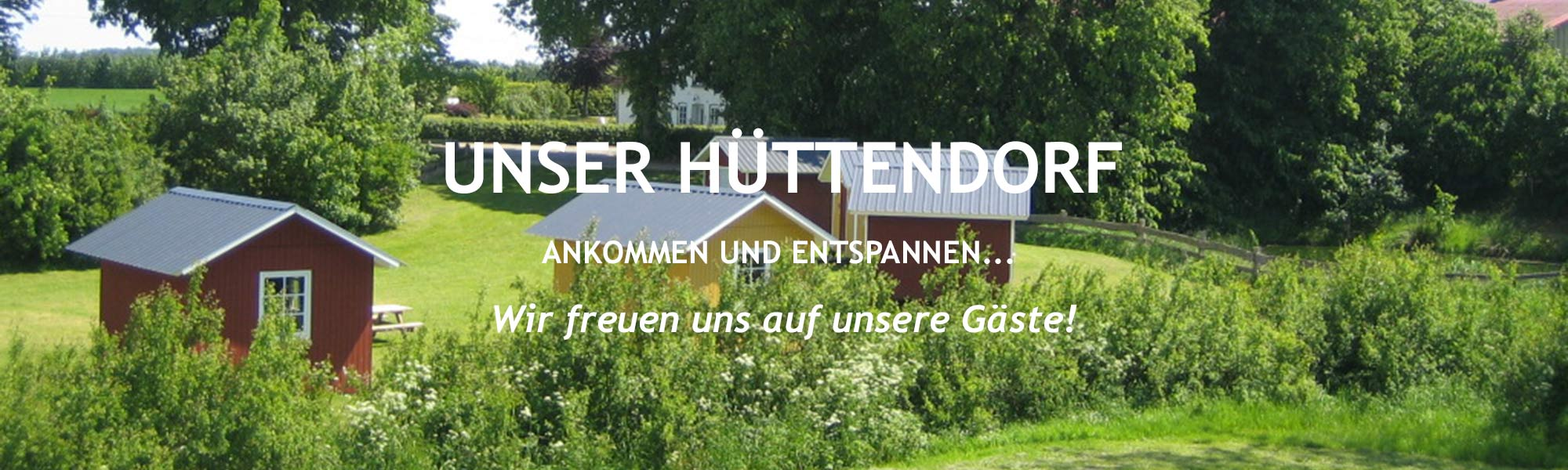 Unser Hüttendorf